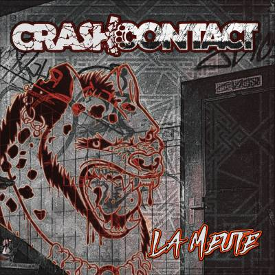 Crash Contact - La Meute (chronique)