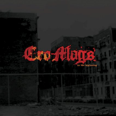 Cro-mags - In The Beginning