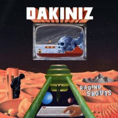 Dakiniz - Raging Shouts (Chronique)