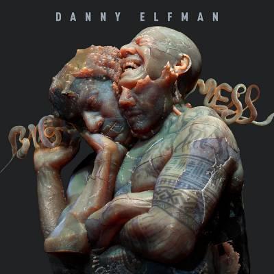 Danny Elfman - Big Mess (Chronique)