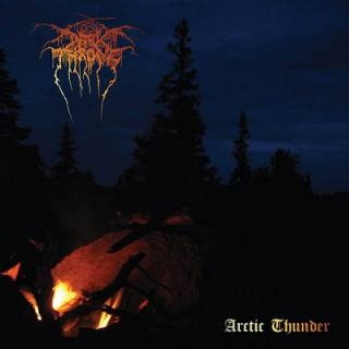 Darkthrone - Arctic Thunder (chronique)