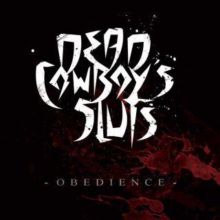 Dead Cowboy's Sluts - Obedience (chronique)