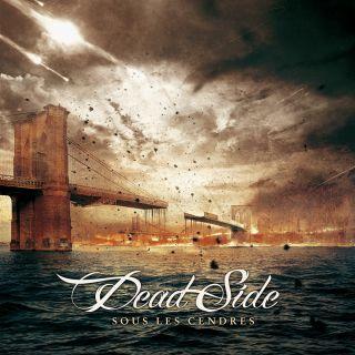 Dead Side - Sous les cendres