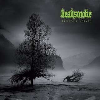 Deadsmoke - Mountain Legacy (chronique)