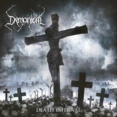 Demonical - Death Infernal (chronique)