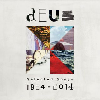 Deus - Selected Songs 1994-2014