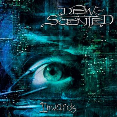 Dew-scented - Inwards