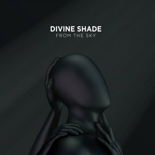 Divine Shade - From the Sky (Chronique)