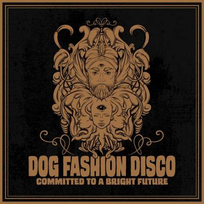 Dog Fashion Disco - Committed to a Bright Future (remake) (chronique)