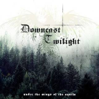 Downcast Twilight - Under The Wings Of Aquila
