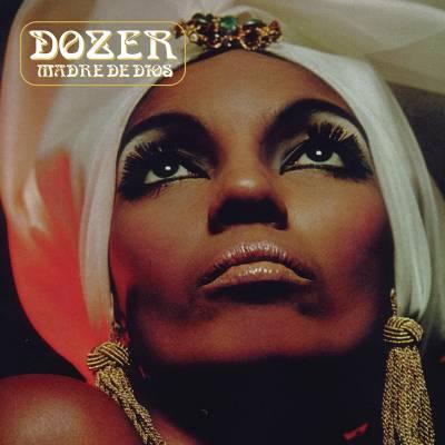 Dozer - Madre de Dios (réédition)