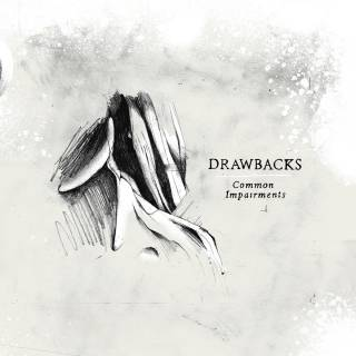 Drawbacks - Common Impairments (chronique)