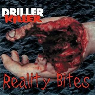 Driller Killer - Reality Bites (chronique)