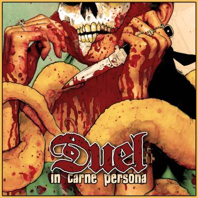 Duel - In Carne Persona (Chronique)