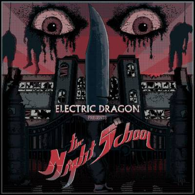 Electric Dragon - The Night School