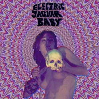 Electric Jaguar Baby - Electric Jaguar Baby