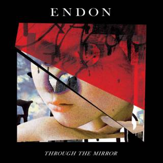 Endon - Through The Mirror