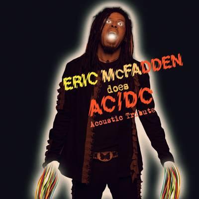 Eric Mcfadden - does AC/DC