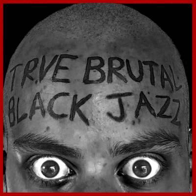 Etienne Pelosoff - Trve Brutal Black Jazz