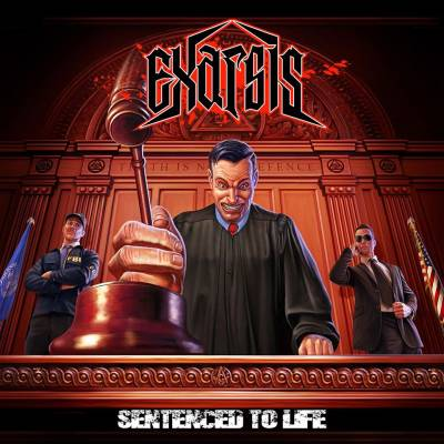 Exarsis - Sentenced to Life (Chronique)