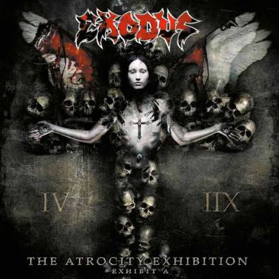 Exodus - The Atrocity Exhibition: Exhibit A