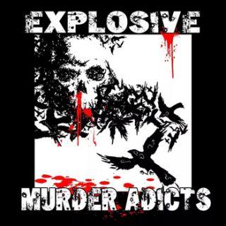 Explosive Murder Adicts - S/t