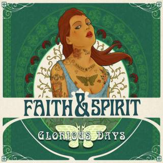 Faith And Spirit - Glorious days
