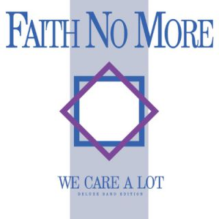 Faith No More - We Care A Lot (réédition)