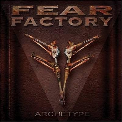 Fear Factory - Archetype (chronique)