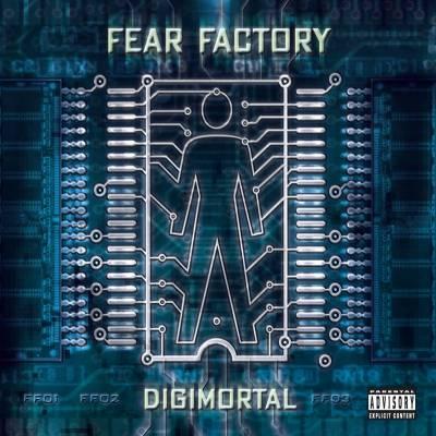 Fear Factory - Digimortal (chronique)