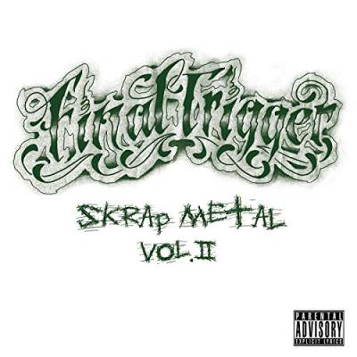 Final Trigger - Skrap Metal Vol II