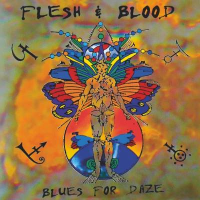 Flesh & Blood - Blues for Daze (chronique)