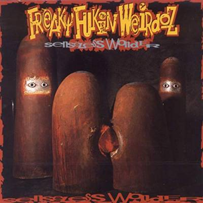 Freaky Fukin Weirdoz - Senseless Wonder