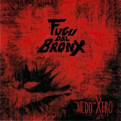 Fugu Dal Bronx - Ti Nedo To Xtro
