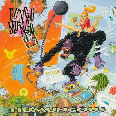 Fungo Mungo - Humungous