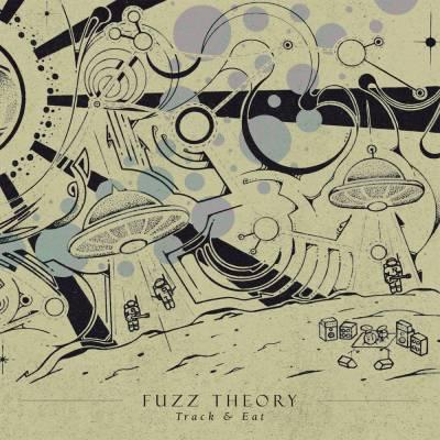 Fuzz Theory - Track & Eat (chronique)