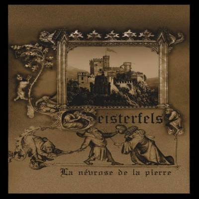 Geisterfels - La névrose de la pierre