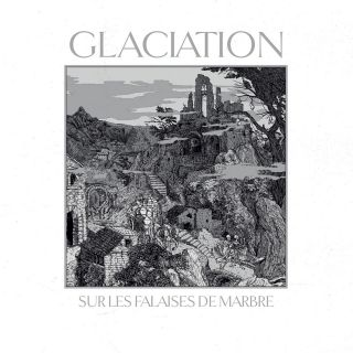 Glaciation - Sur les falaises de marbre (chronique)