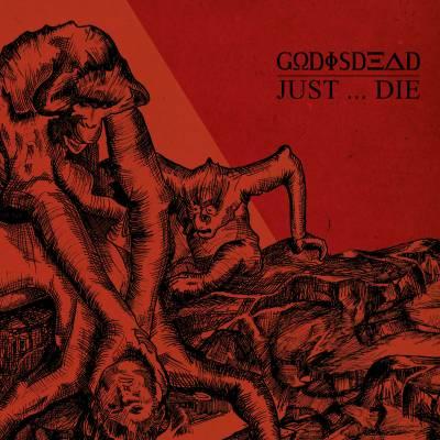 Godisdead - Just... Die