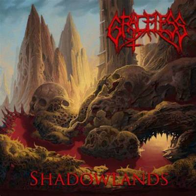 Graceless - Shadowlands