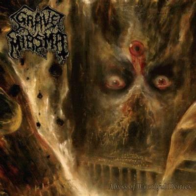 Grave Miasma - Abyss of Wrathful Deities (Chronique)