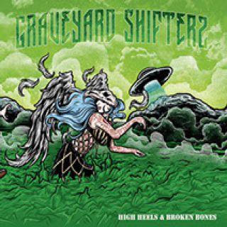 Graveyard Shifters - High Hells and Broken Bones