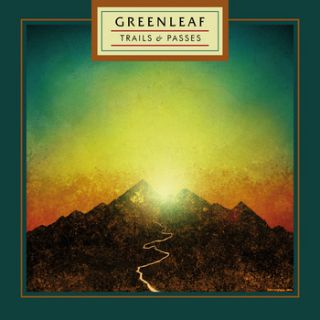 Greenleaf - Trail & Passes