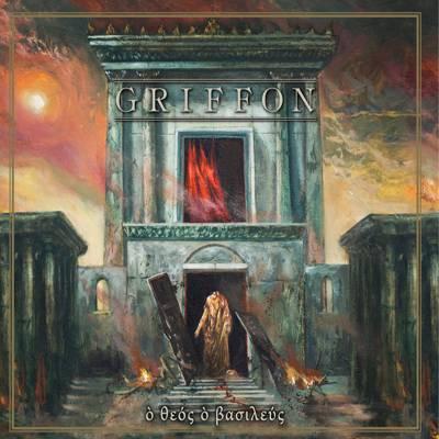 Griffon - ὸ θεὀς ὸ βασιλεὐς (chronique)
