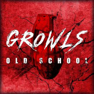 Growls - Old School