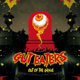 Guteaters - Out Of The Grave