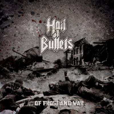 Hail Of Bullets - ...Of Frost and War