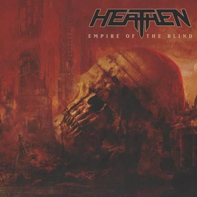 Heathen - Empire Of The Blind (Chronique)