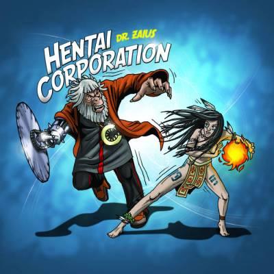 Hentai Corporation - Dokktor Zaius (chronique)