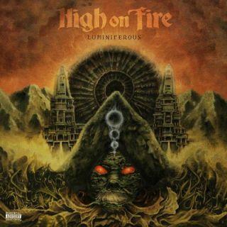 High On Fire - Luminiferous (chronique)